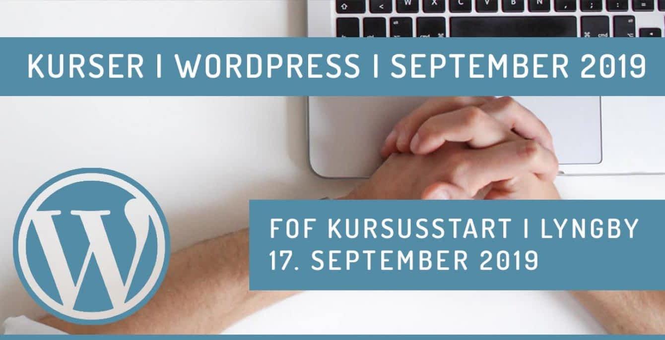 WordPress kursus i Lyngby september 2019