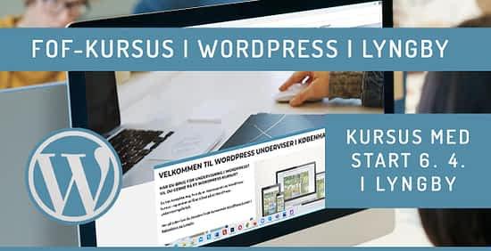 WordPress kursus i Lyngby 2021 april - forår '21